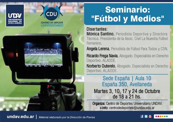 Universidad Nacional de Avellaneda – Centro de Deporte Universitario: SEMINARIO «FÚTBOL Y MEDIOS»