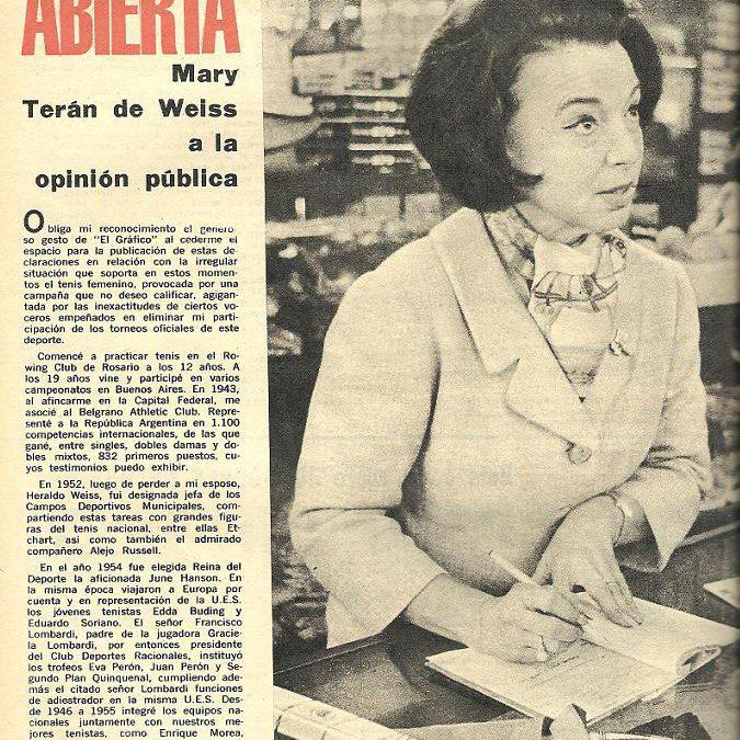 A 57 años: 22 de julio de 1964, MARY TERÀN DE WEISS ABANDONA EL TENIS – Una persecución política sin igual en el Deporte argentino
